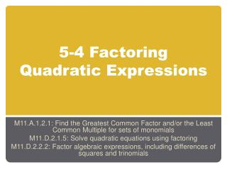 5-4 Factoring Quadratic Expressions