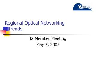 Regional Optical Networking  - Trends