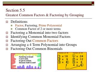 Section 5.5   Greatest Common Factors  Factoring by Grouping