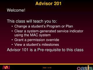 Advisor 201