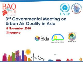 3 rd  Governmental Meeting on Urban Air Quality in Asia