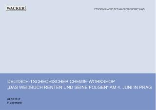 """DEUTSCH-TSCHECHISCHER CHEMIE-WORKSHOP """"DAS WEIßBUCH RENTEN UND SEINE FOLGEN"""" AM 4. JUNI IN PRAG"""