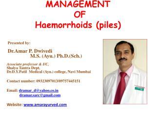 MANAGEMENT  OF   Haemorrhoids (piles)