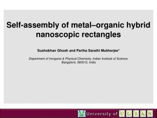 Self-assembly of metal–organic hybrid nanoscopic rectangles