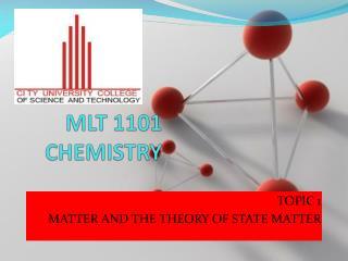 MLT 1101 CHEMISTRY