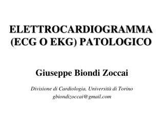 ELETTROCARDIOGRAMMA (ECG O EKG) PATOLOGICO