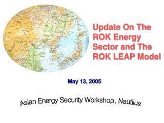 Update On The ROK Energy Sector and The ROK LEAP Model