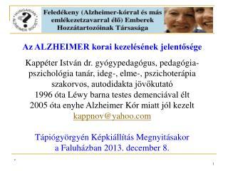 Az ALZHEIMER korai kezelésének jelentősége