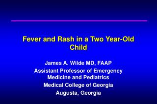 Fever and Rash in a Two Year-Old Child