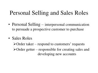 Personal Selling and Sales Roles