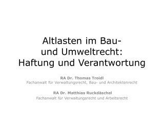 Altlasten im Bau- und Umweltrecht: Haftung und Verantwortung