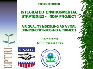 PRESENTATION ON INTEGRATED  ENVIRONMENTAL  STRATEGIES -  INDIA PROJECT