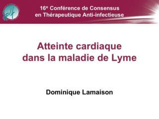 Atteinte cardiaque de la maladie de LYME