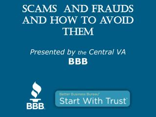 Scams  and Frauds and how to avoid them