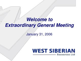 Welcome to Extraordinary General Meeting