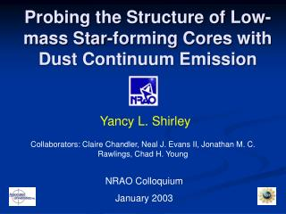 Probing the Structure of Low-mass Star-forming Cores with Dust Continuum Emission
