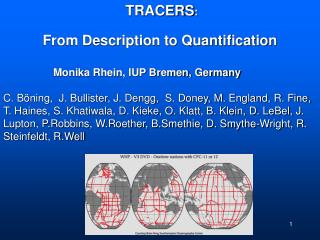TRACERS :            From Description to Quantification