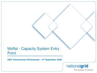 Moffat - Capacity System Entry Point