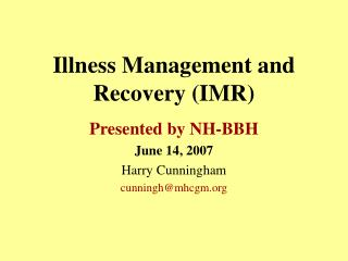 Illness Management and Recovery (IMR)