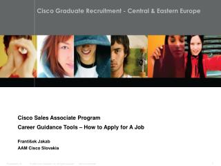 Cisco Sales Associate Program Career Guidance Tools – How to Apply for A Job Franti šek Jakab