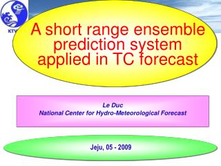 Le Duc National Center for Hydro-Meteorological Forecast