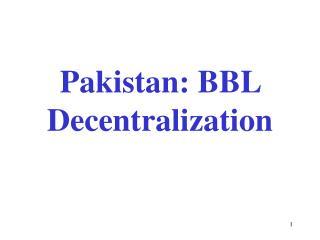 Pakistan: BBL Decentralization