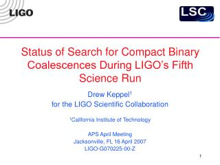 Status of Search for Compact Binary Coalescences During LIGO's Fifth Science Run
