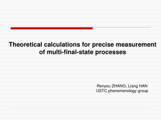 Theoretical calculations for precise measurement        of multi-final-state processes
