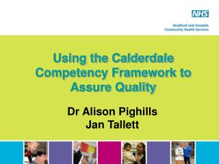 Using the Calderdale Competency Framework to  Assure Quality