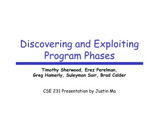 Discovering and Exploiting Program Phases