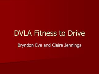 DVLA Fitness to Drive