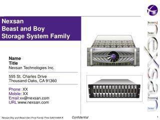 Name Title Nexsan Technologies Inc. 555 St. Charles Drive Thousand Oaks, CA 91360  Phone :  XX