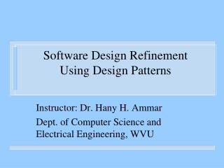 Software Design Refinement Using Design Patterns