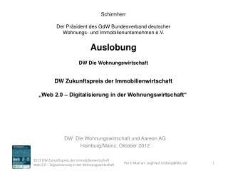 Schirmherr Der Präsident des GdW Bundesverband deutscher  Wohnungs- und Immobilienunternehmen e.V.
