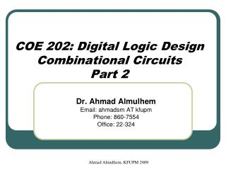 COE 202: Digital Logic Design Combinational Circuits Part 2