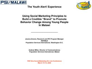 The Youth Alert! Experience  Using Social Marketing Principles to