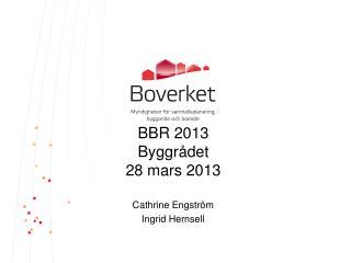 BBR 2013 Byggrådet 28 mars 2013