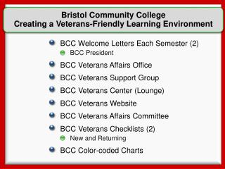 BCC Welcome Letters Each Semester (2) BCC President BCC Veterans Affairs Office