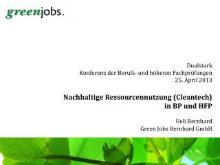 Dualstark Konferenz der Berufs- und höheren Fachprüfungen 25. April 2013