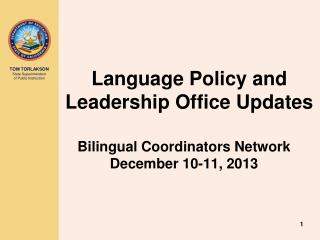 Language Policy and Leadership Office Updates