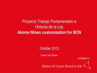 Proyecto Trabajo Parlamentario e  Historia de la Ley