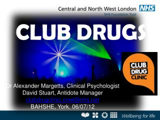 Dr Alexander Margetts, Clinical Psychologist David Stuart,  Antidote Manager