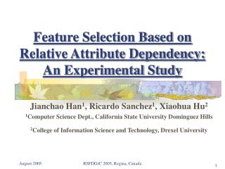 Feature Selection Based on Relative Attribute Dependency:  An Experimental Study