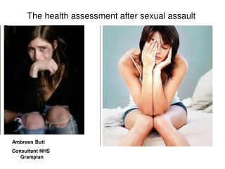 The health assessment after sexual assault