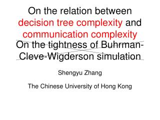 On the tightness of Buhrman-Cleve-Wigderson simulation