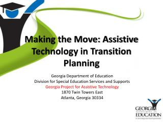Making the Move: Assistive Technology in Transition Planning