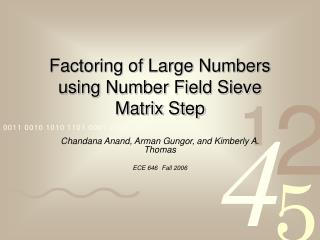Factoring of Large Numbers using Number Field Sieve  Matrix Step