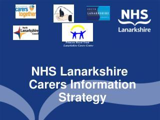 NHS Lanarkshire Carers Information Strategy