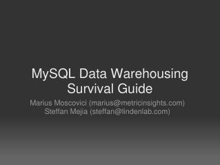 MySQL Data Warehousing Survival Guide