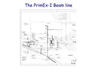 The PrimEx-I Beam line